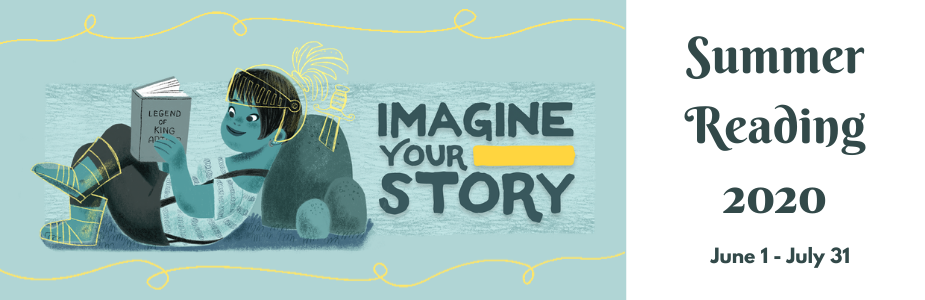 Imagine Your Story Summer Reading 2020 June 1 - July 31, 2020